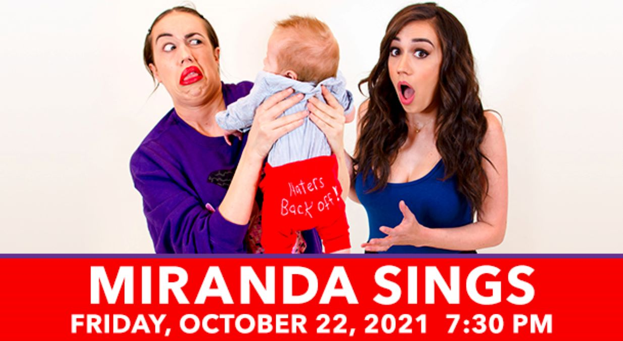 **Rescheduled - Miranda Sings: Who Wants My Kid? at Genesee Theatre