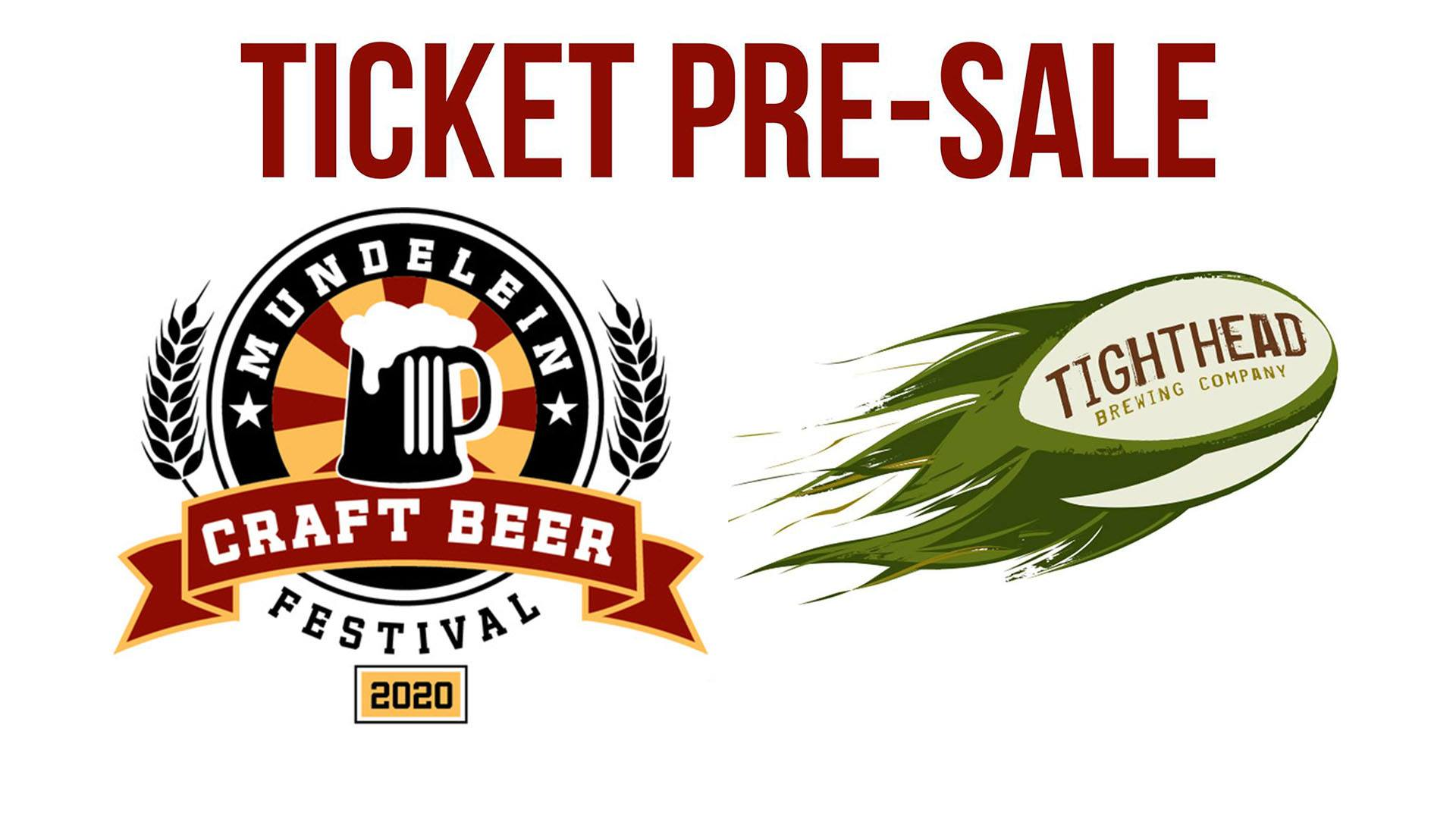 Mundelein Craft Beer Fest Pre-Sale at Tighthead Brewing Company