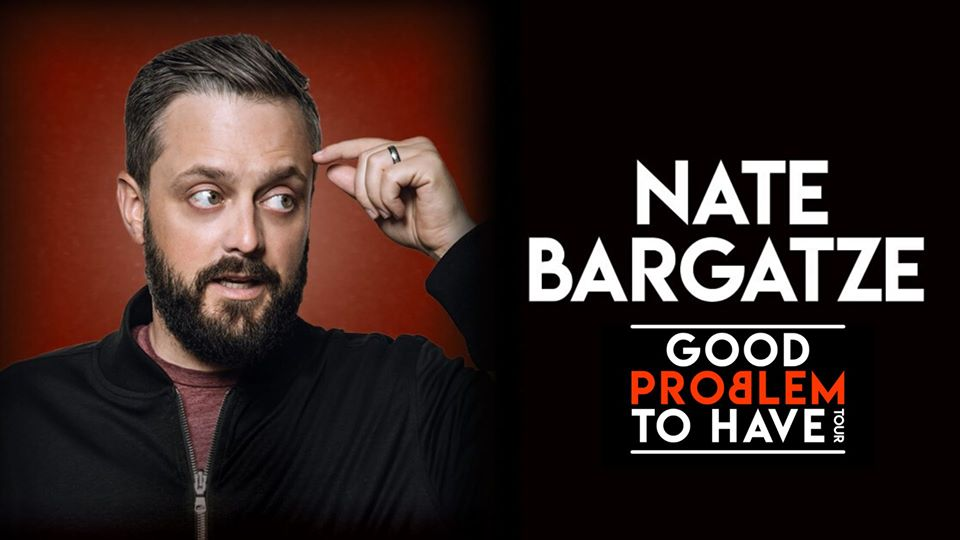 Nate Bargatze: Good Problem to Have at the Genesee Theatre