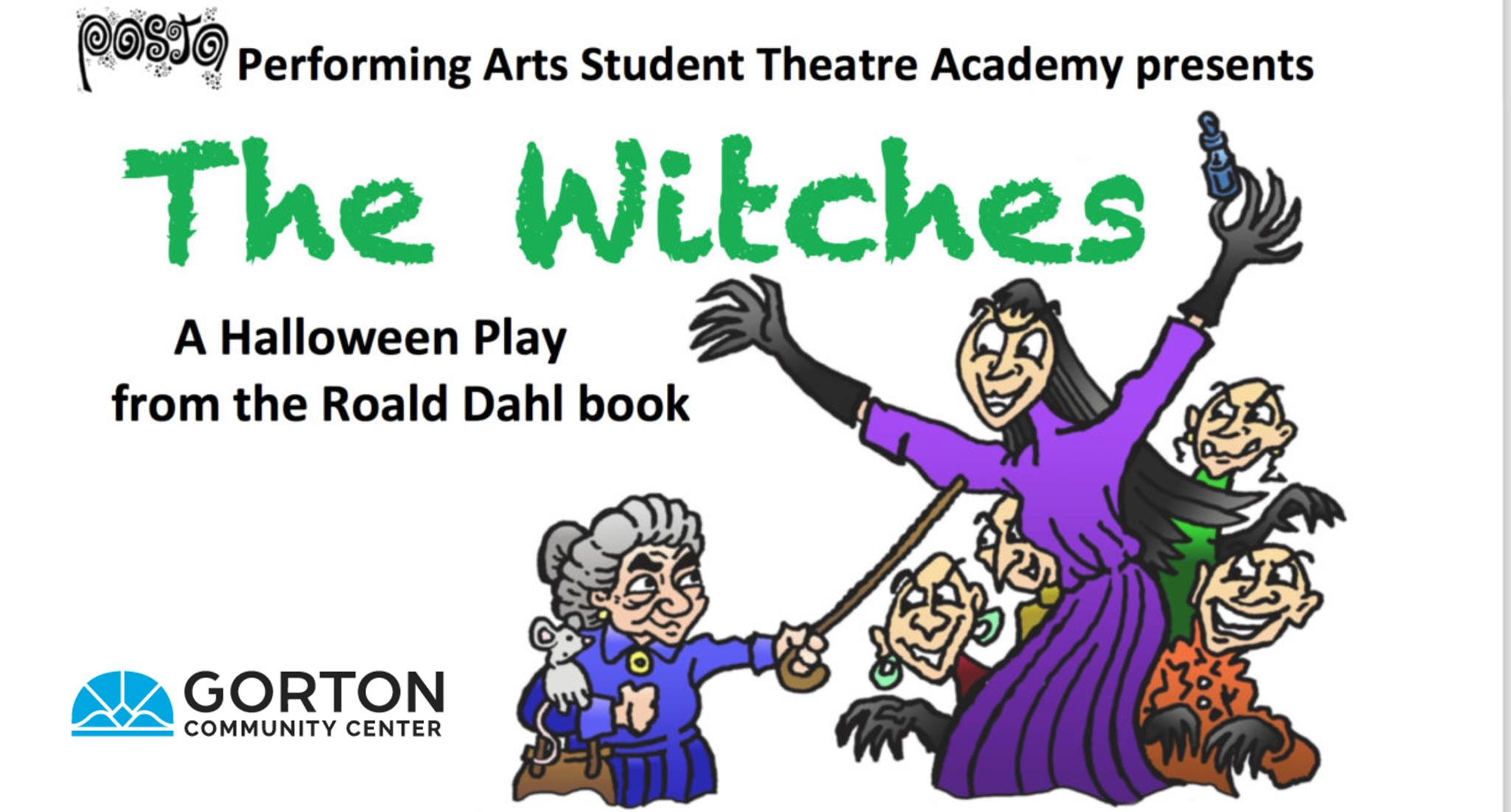 PASTA Performs Roald Dahl's The Witches at Gorton Community Center