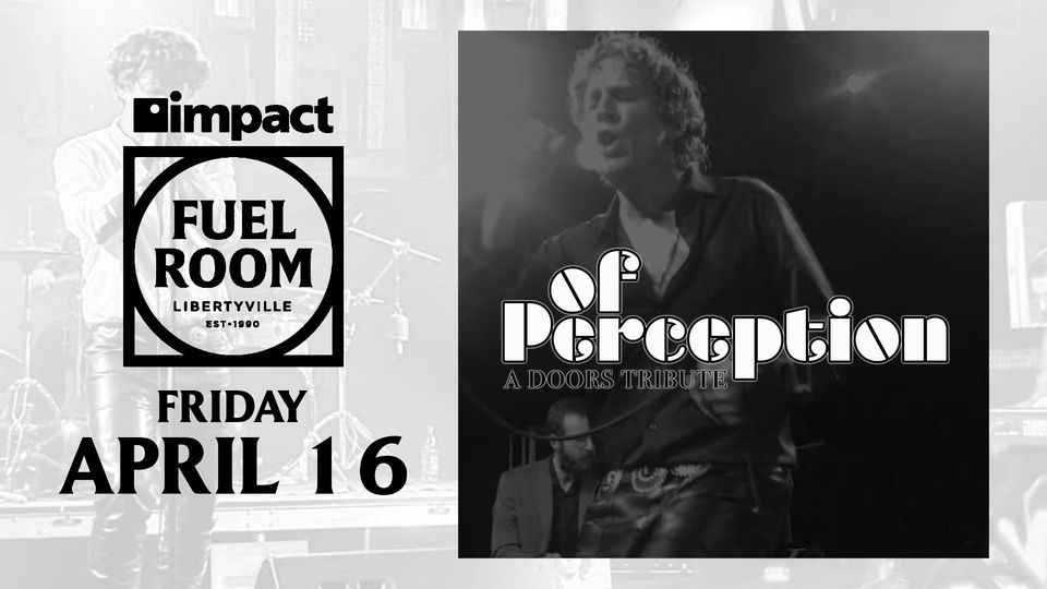 The Doors Tribute - Of Perception at Impact Fuel Room