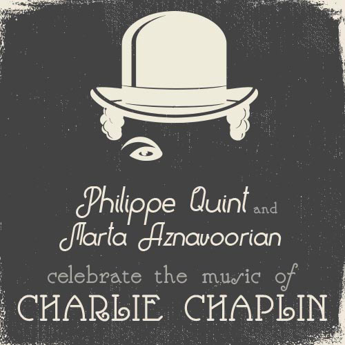 Philippe Quint Celebrates the Music of Charlie Chaplin Films