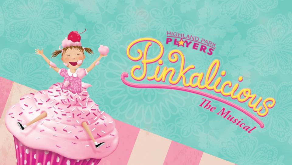 The Highland Park Players Present Pinkalicious: The Musical