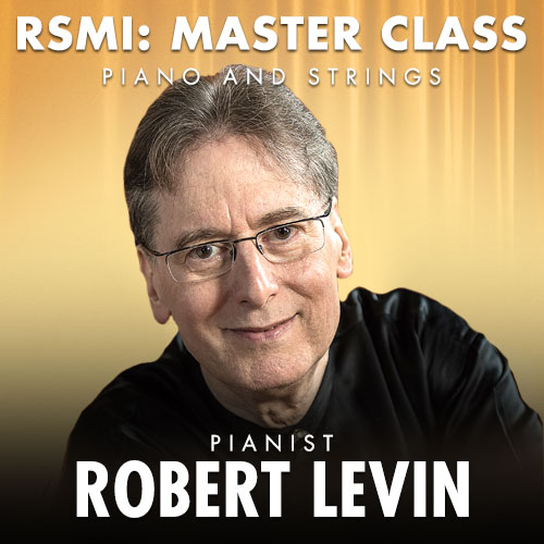 RSMI Master Class with Robert Levin