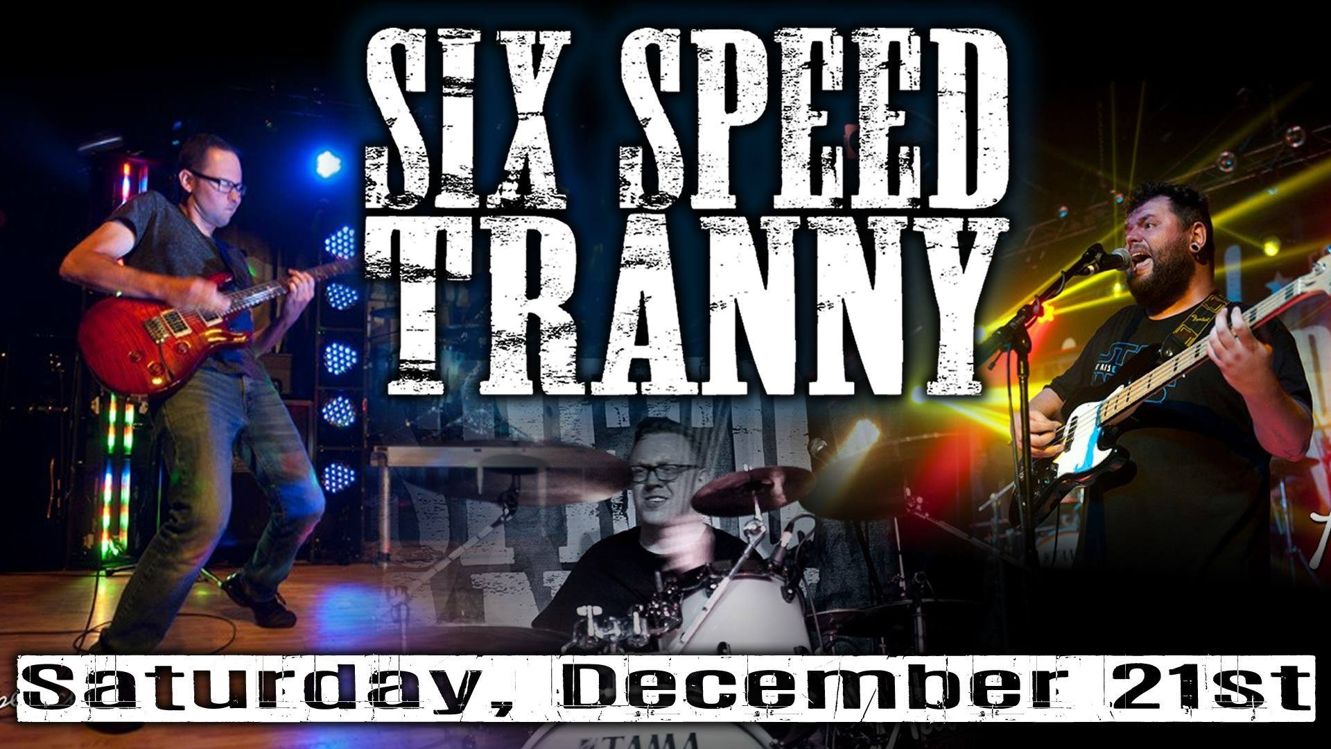 Six Speed Tranny Live at Mickey Finn's Brewery