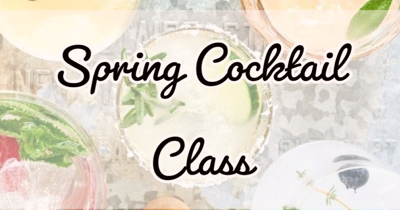 Spring Cocktail Class - Virtual Event with North Shore Distillery