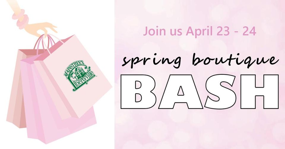 Spring Boutique Bash with MainStreet Libertyville