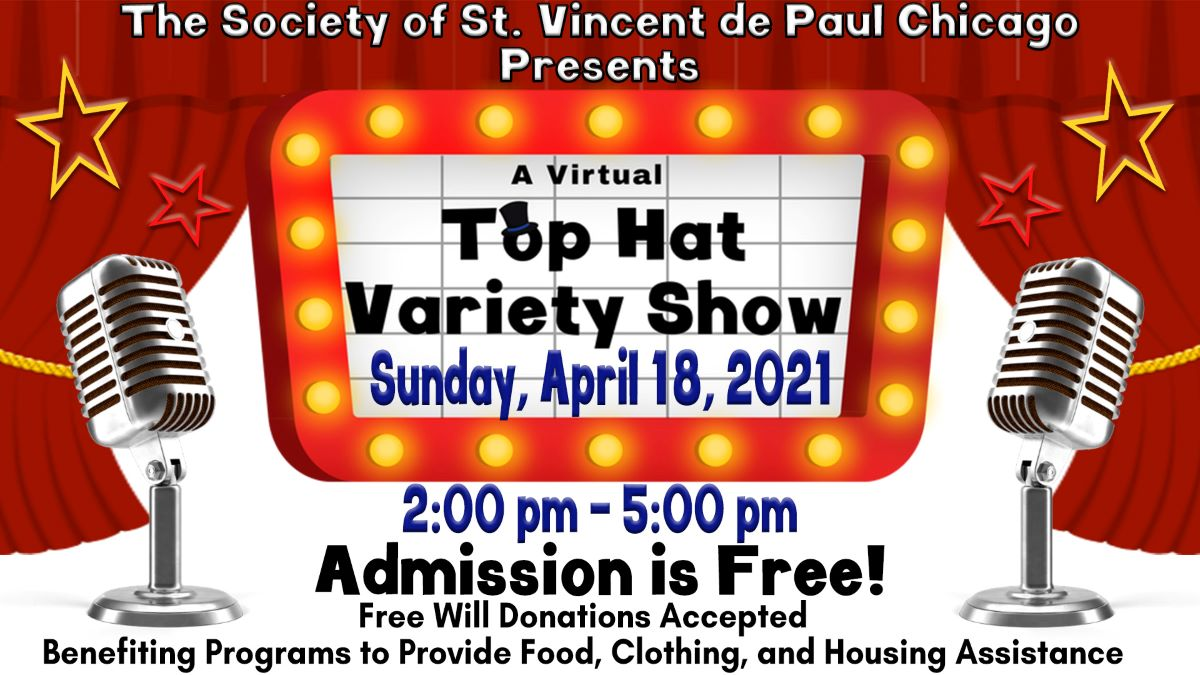 Virtual Top Hat Variety Show with St. Vincent de Paul thru GLMV Chamber of Commerce