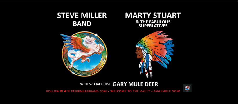 Steve Miller Band with Marty Stuart & His Fabulous Superlatives and Gary Mule Deer