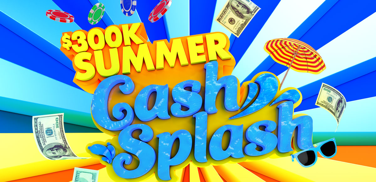 Summer Cash Splash