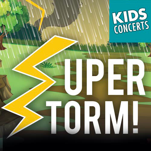 Opera for the Young: Super Storm
