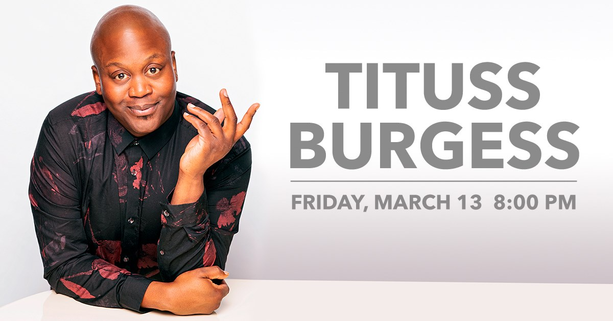 An Evening with Tituss Burgess at Genesee Theatre