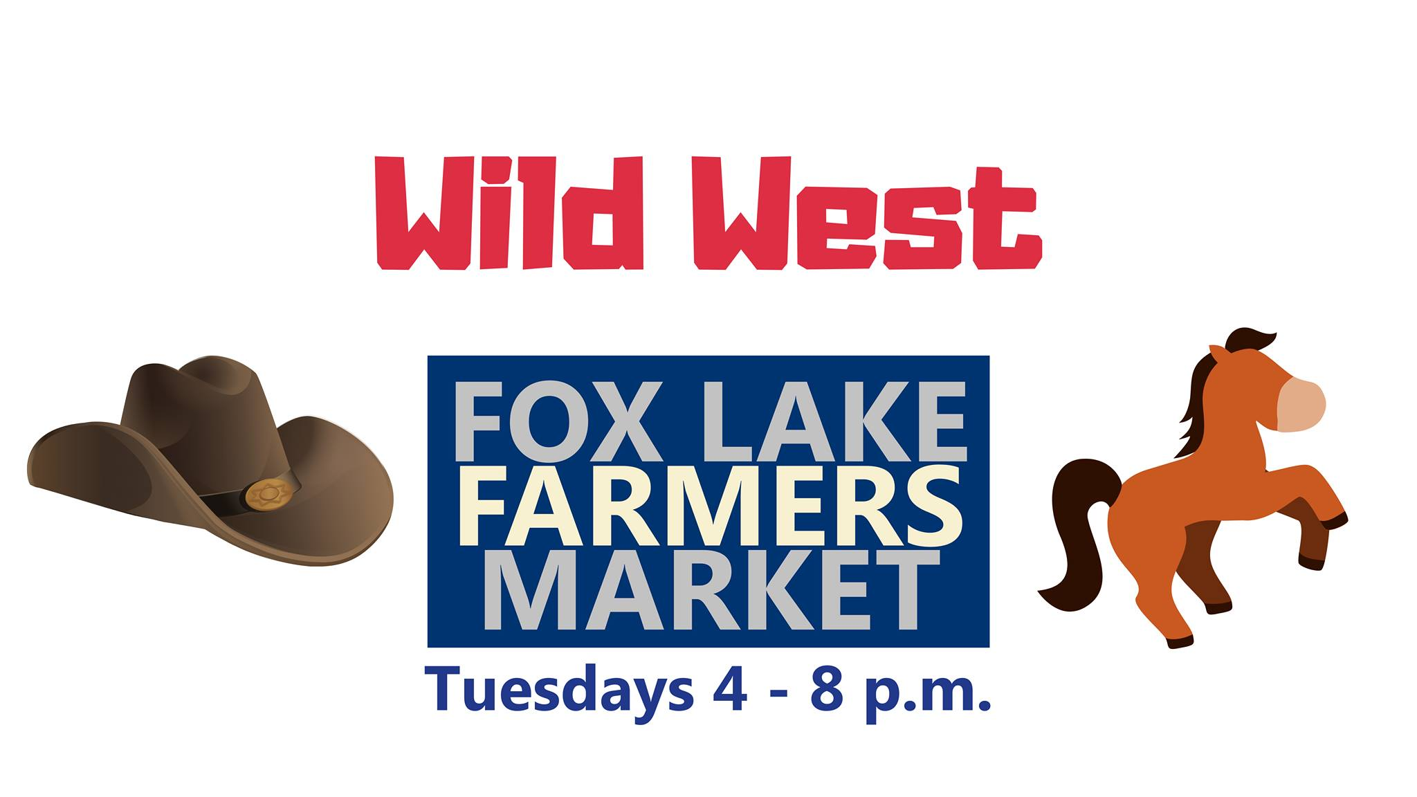 Wild West Day at the Fox Lake Farmers Market