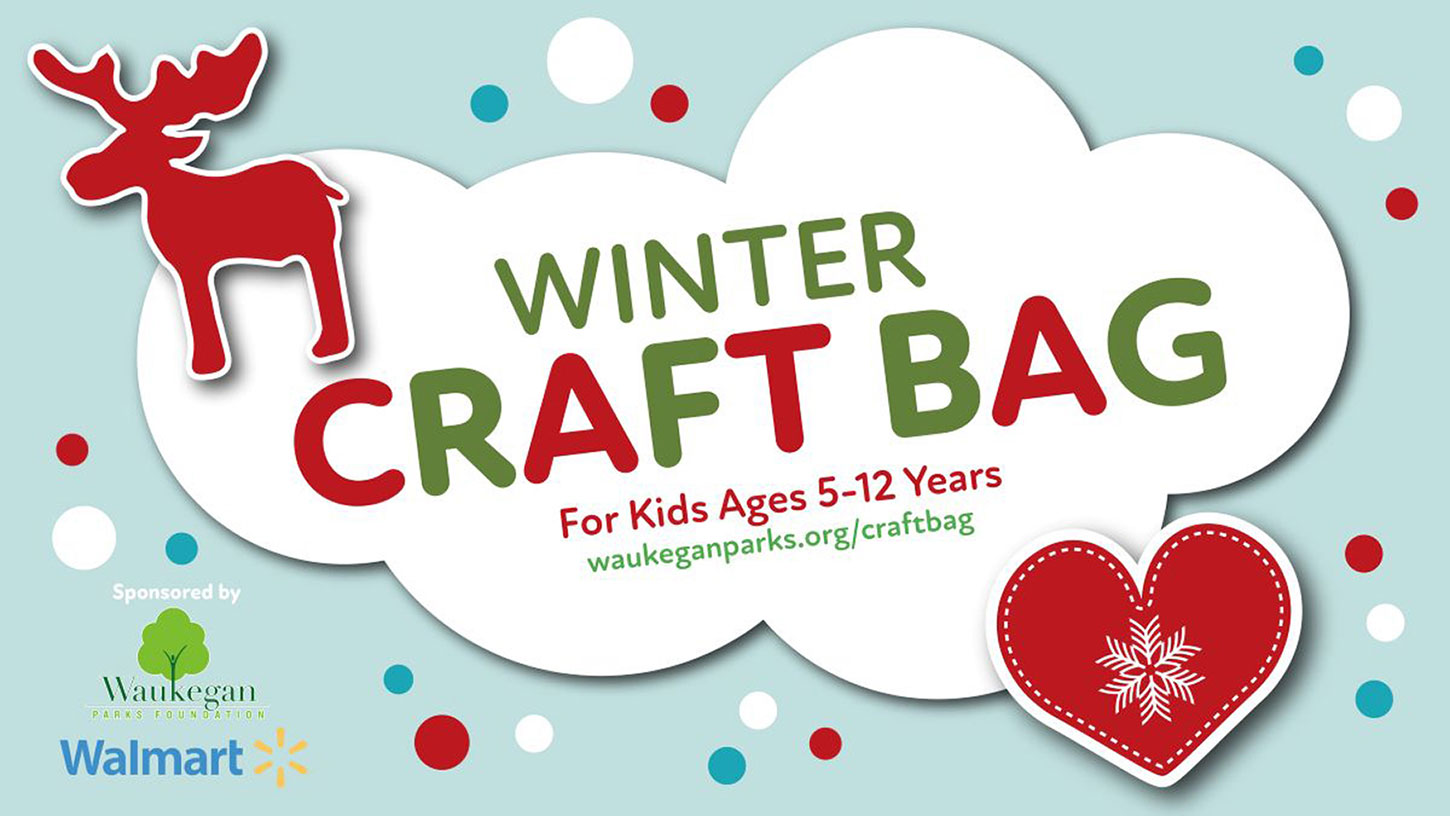 Winter Craft Bag with Waukegan Park District