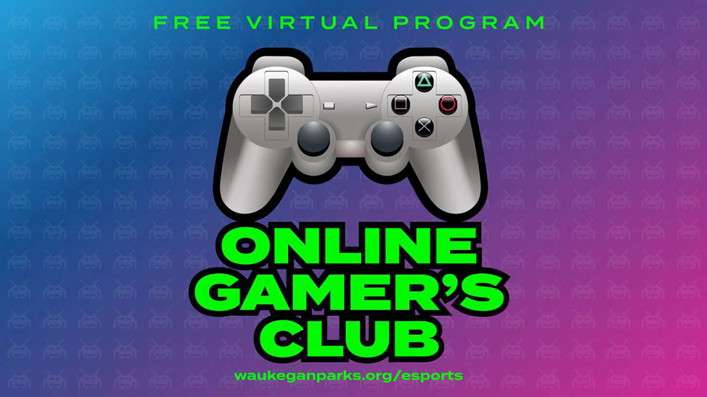 Online Gamer's Club with Waukegan Park District