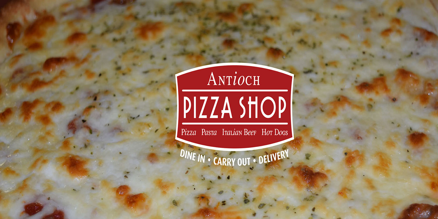 Antioch Pizza Shop -- Fox Lake